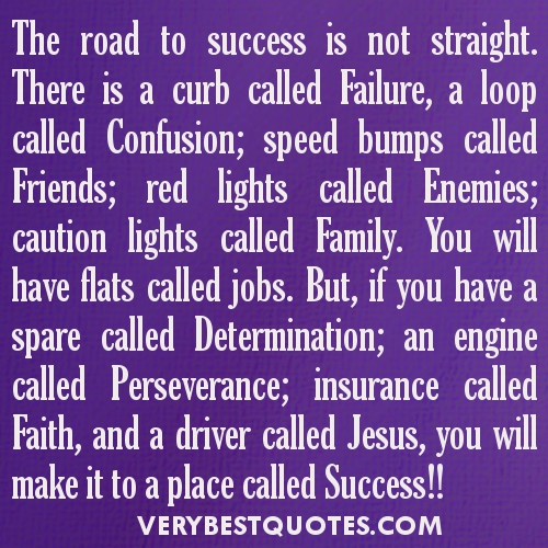Success-quotes-The-road-to-success-is-not-straight