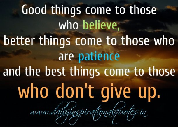 Quotes-and-Sayings-to-get-you-Inspired-and-Motivated-The-best-things-come-to-those-who-dont-give-up