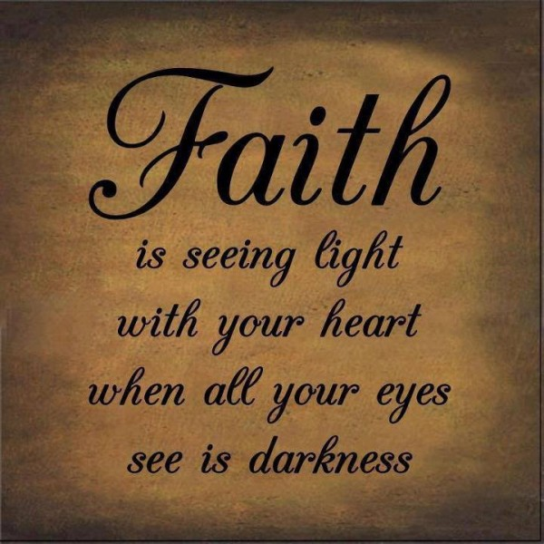 faith-quote-pictures-sayings-life-motivation-quotes-pics-600x600