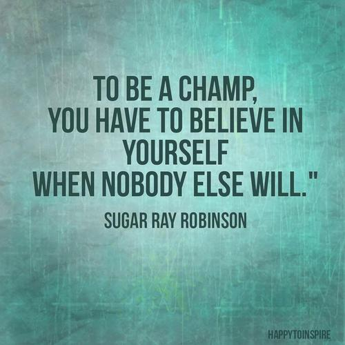 inspirational-quotes-inspiring-sayings-sugar-ray-robinson
