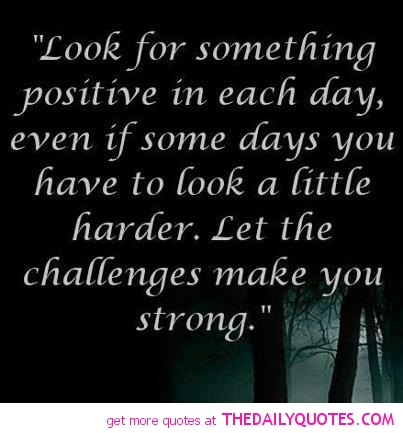 positive-quotes-uplifting-sayings-inspirational-pictures-pic
